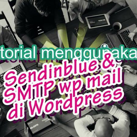 Tutorial menggunakan plugin wordpress, WP Mail SMTP